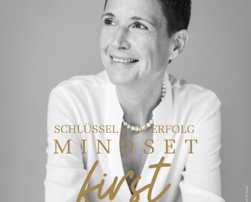 Mindset First - der Podcast, der inspiriert und motiviert